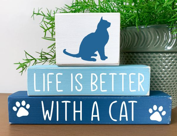 Life is Better with a Cat (Cat topper)