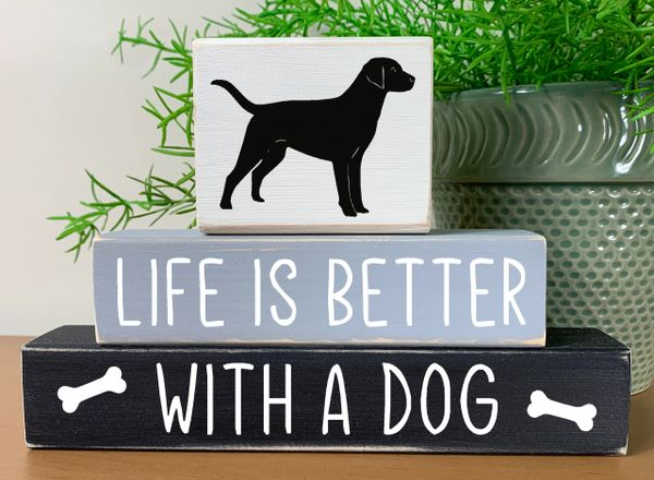 Life is Better with a Dog (Dog topper)