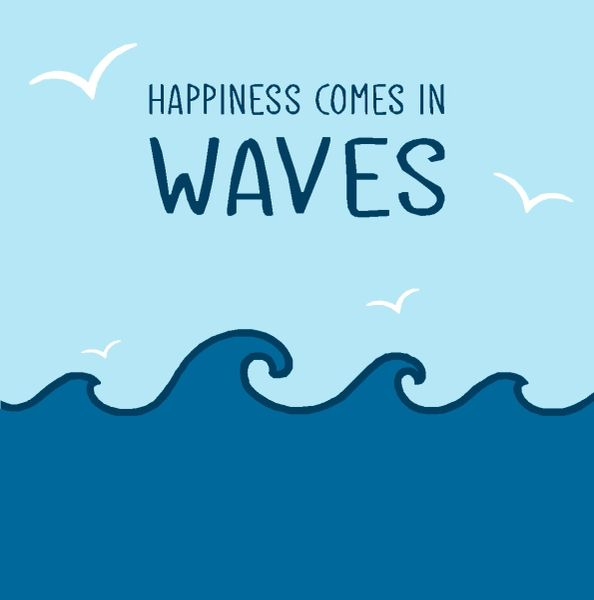 Happiness Comes in Waves - Wood Block