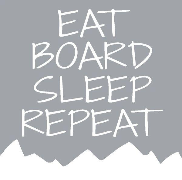 Eat Board Sleep Repeat - Wood Block (3 colors)