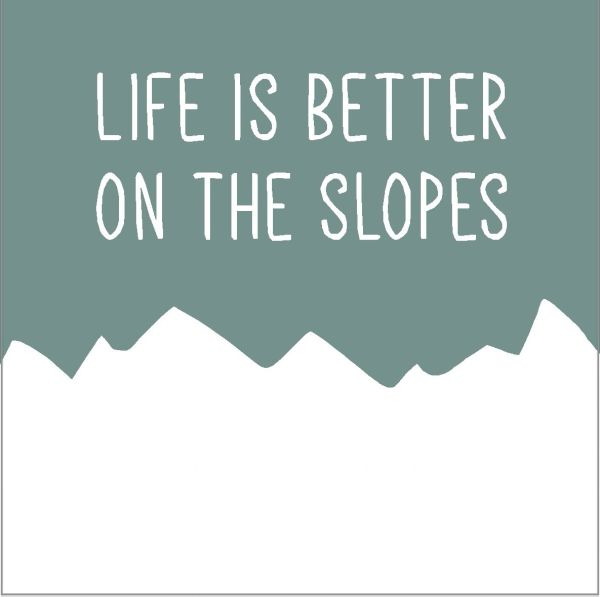 Life on the Slopes - Wood Block (3 colors)