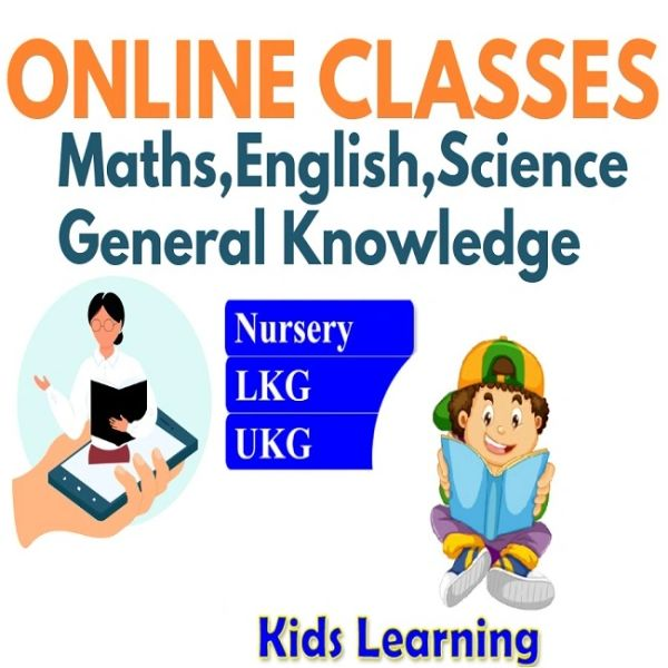 ONLINE TUTION FOR CLASS- NURSERY,LKG,UKG(FREE 5 DAYS DEMO CLASS)