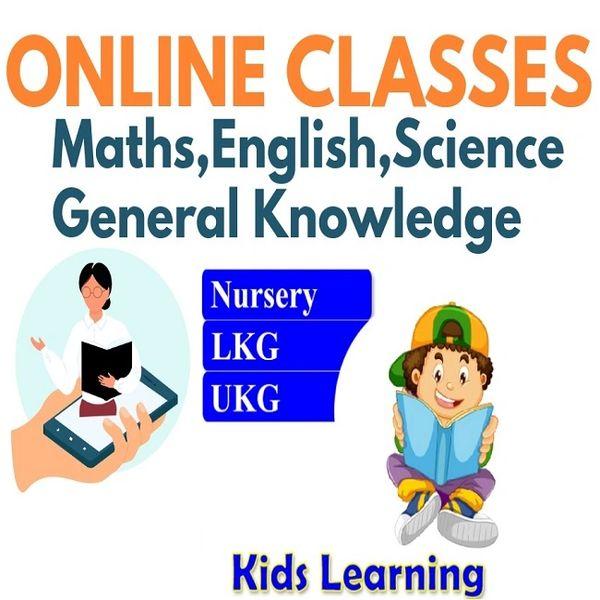 ONLINE TUTION FOR CLASS- NURSERY,LKG,UKG(FREE 5 DAYS DEMO CLASS)