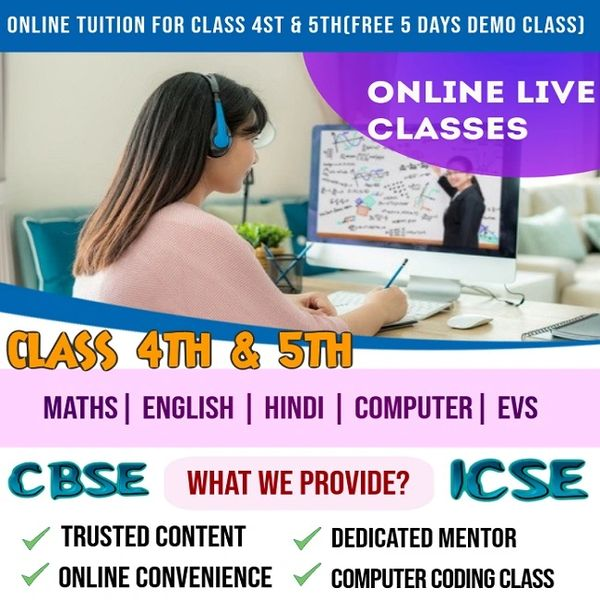 ONLINE TUITION FOR CLASS 4TH & 5TH (FREE 5 DAYS DEMO CLASS)