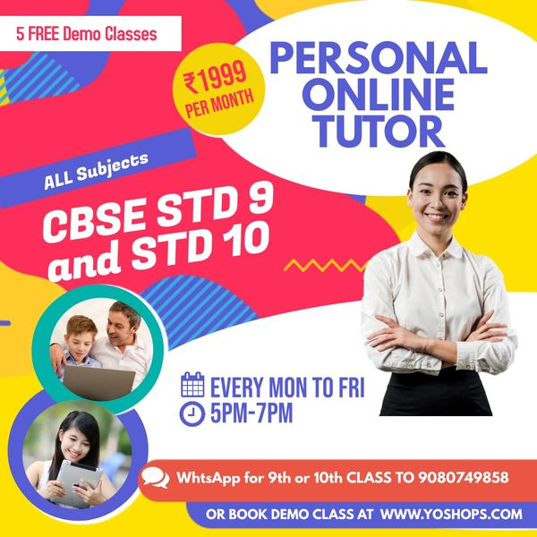 ONLINE CLASSES for STD 9 and STD 10 (FREE 5 DAYS DEMO CBSE)