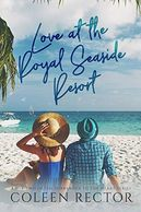 Love at the Royal Seaside Resort (Surrender To The Heart Series Book 2)