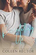 Remodeling Us (Surrender To The Heart Series Book 1)
