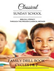 Strong Happy Family Classical Sunday School Biblical Literacy Proven Classical Method Donna Baer