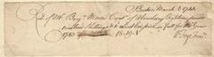1744 Boston, MA, Colony Receipt Signed by Early Treasurer Foye, Nephew of Royal Governor