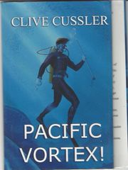 Signed, First Edition Of Clive Cussler's Pacific Vortex