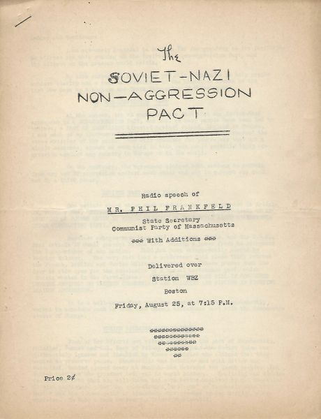 Speech Defending The Soviet-Nazi Non-Aggression Pact: Radio Speech of Phil Frankfeld, Delivered Over Station WBZ, Boston, Two Days After the Pact Was Signed