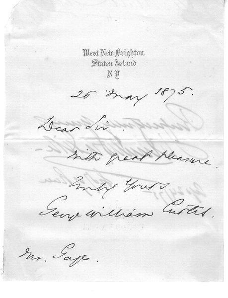 [Underground Railroad] Abolitionist, Writer George William Curtis Autograph Note Signed
