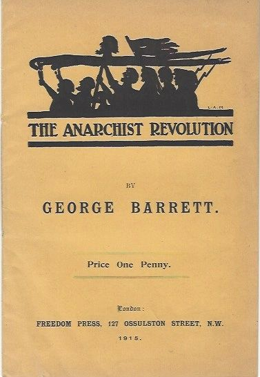 The Anarchist Revolution By George Barrett