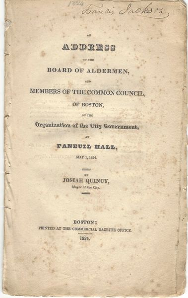 Boston Abolitionist Francis Jackson's Autographed Copy Of City Address