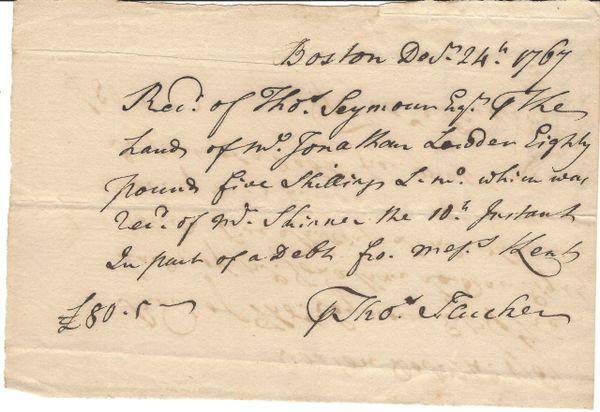 [Colonial] Boston Loyalist Thomas Flucker, Royal Secretary, 1767 Receipt