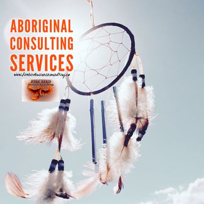 Indigenous and Aboriginal Consulting Services - Saskatoon - Regina - Saskatchewan - Canada