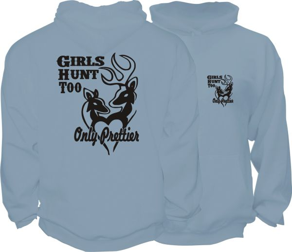 Girls Too Hunt Hoodie, Stonewash Blue with Black Print