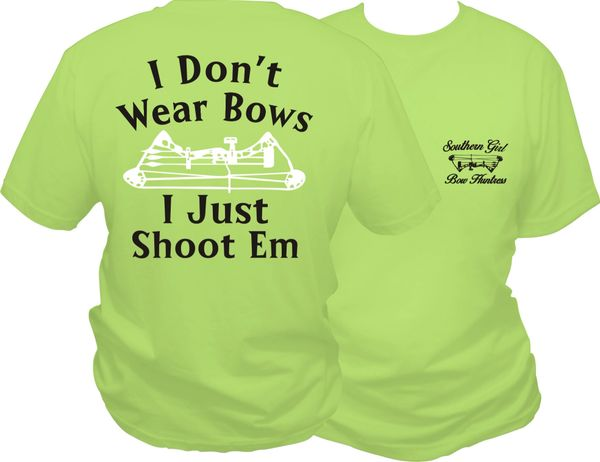 I Dont Wear Bows I Just Shoot Em Short Sleeve T-shirt, Pistachio with Black and White Print