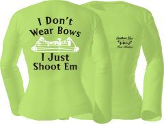 I Dont Wear Bows I Just Shoot Em Long Sleeve T-shirt, Pistachio with Black and White Print