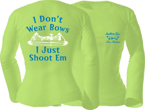 I Dont Wear Bows I Just Shoot Em Long Sleeve T-shirt, Pistachio with Blue and White Print