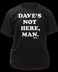 Cheech & Chong Dave's Not Here Black Cotton Short Sleeve Adult T-shirt