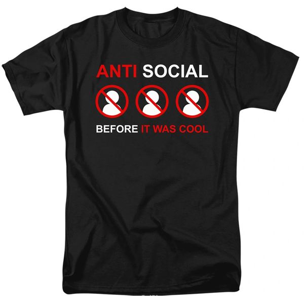 Anti Social Before it Was Cool Black Short Sleeve T-shirts
