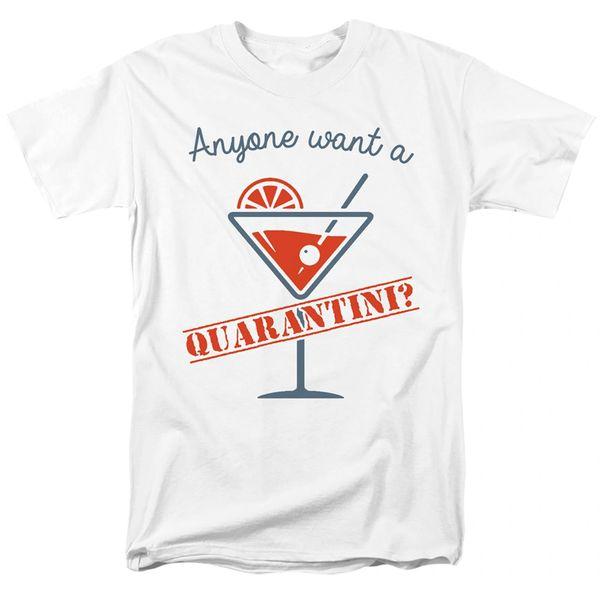 Anyone Want a Quarantini White Short Sleeve T-shirts