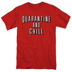 Quarantine and Chill Red Short Sleeve T-shirts