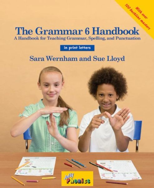 The Grammar 6 Handbook (In Print Letters)