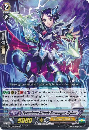G-BT09/056EN (C) Ferocious Attack Revenger, Dylan