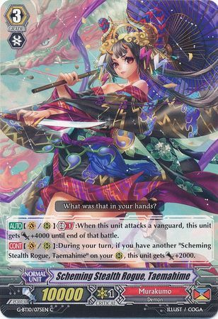 G-BT10/075EN (C) Scheming Stealth Rogue, Taemahime