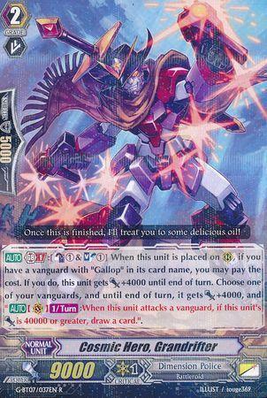 G-BT07/037EN (R) Cosmic Hero, Grandrifter