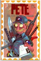 Pete: The P.O.'d Postal Worker #1 by Sharkbait Press