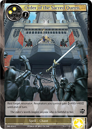 SKL-014 C - Order of the Sacred Queen