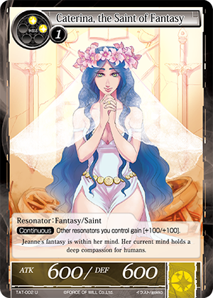 TAT-002 U - Caterina, the Saint of Fantasy
