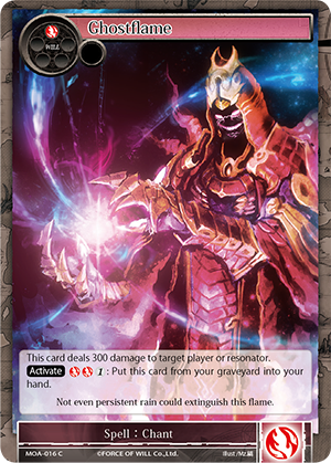 MOA-016 C - Ghostflame