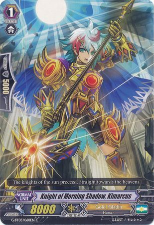 G-BT03/060EN (C) Knight of Morning Shadow, Kimarcus