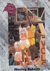 1991 Classic #163 Stanley Roberts - Standard