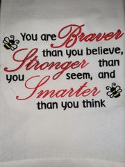You are Braver Than You Believe Embroidered Hand Towel