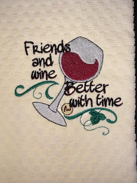 Friends and Wine, Better With Time Kitchen Towel