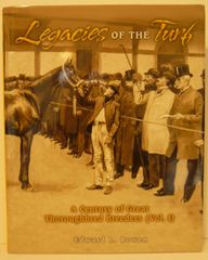 Legacies of the Turf by Edward L. Bowen
