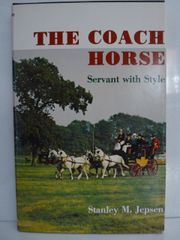 The Coach Horse by Stanley M. Jepson