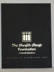 The Sheykh Obeyd Foundation Catalog of Bloodlines 1996