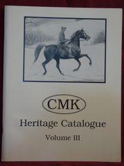 CMK Heritage Catalog Vol.III Crabbet, Maynesboro, & Kellogg bloodlines