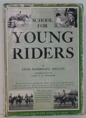 School for Young Riders HC by Jane Marshall Dillion