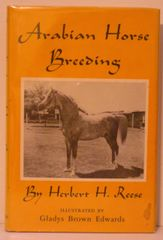 Arabian Horse Breeding by Herbert Reese illustrated by Gladys Brown Edwards