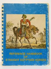 Reference Handbook of Straight Egyptian Horses Vol 1
