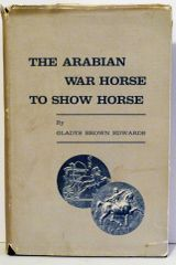 War Horse to Show Horse by Gladys Brown Edwards First Edition