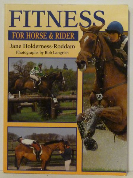 Fitness for the Horse and Rider by Jane Holderness-Roddam