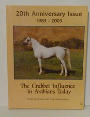 Crabbet Influence in Arabian Today 20th Anniversary Issue Hard Cover